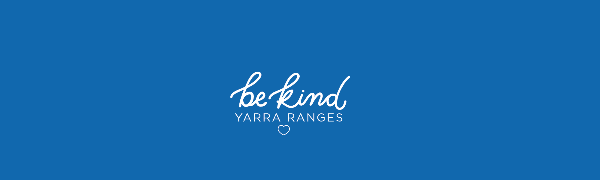 Be Kind Yarra Ranges